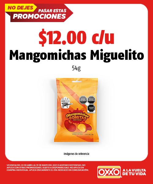 Mangomichas Miguelito