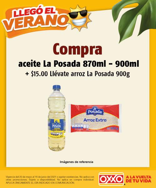 COMPRA Aceite La Posada 870 900ml + $15.00 LLÉVATE Arroz La Posada 900grs o +